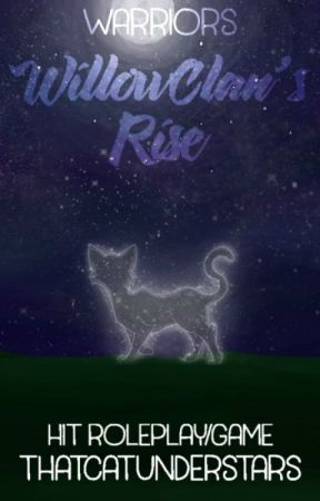 WillowClan's Rise // Warriors Game by ThatCatUnderStars