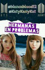 Hermanas En Problemas ( BTS ) by mym_93-5