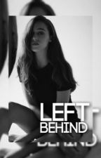 LEFT BEHIND ✧ TYLER POSEY  by starrysnight