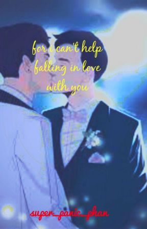 For I Can't Help Falling In Love With You // Phan by Super_Panic_Phan