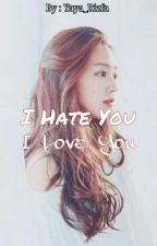 I Hate You I love You by Al_Rizfa