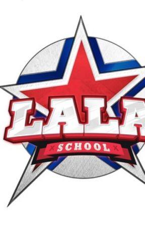 (Tuyển Mem Dài Hạn) LaLa School - Học Viện Siêu Sao by Ranes_Team