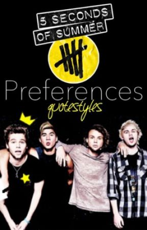 5sos Preferences Youre Dating Another Member