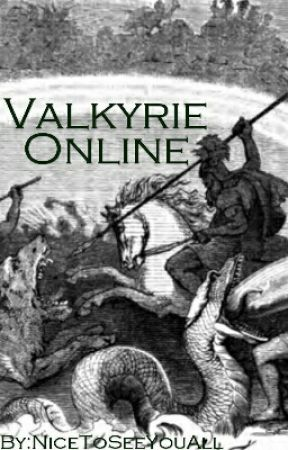 Valkyrie Online by NiceToSeeYouAll