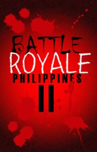 Battle Royale: Philippines II by blitzmatch09
