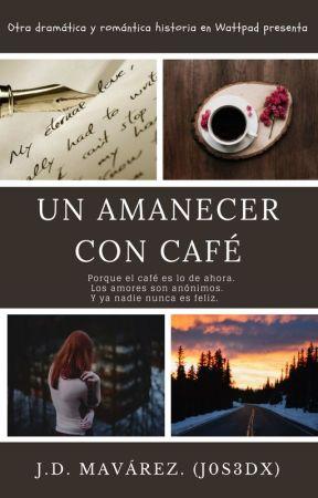Un amanecer con café by j0s3dx