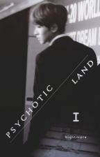 Psychotic Land   I by kunzitevelvet