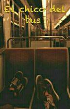 El chico del bus  by AlejandraRey003