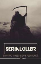 Serial Killer by xxsaffiyaxx