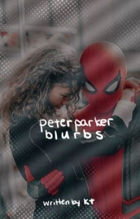 PETER PARKER BLURBS by leiaslaywalker