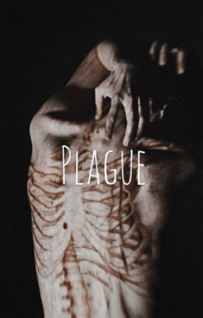 Plague by whiteassmexican