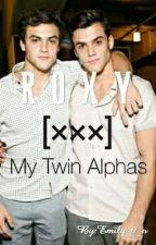 R O X Y    My Twin Alphas by Bobby_0_o