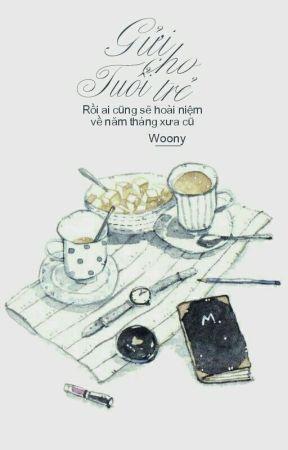 [Tùy bút] Gửi Cho Tuổi Trẻ by _Woony_