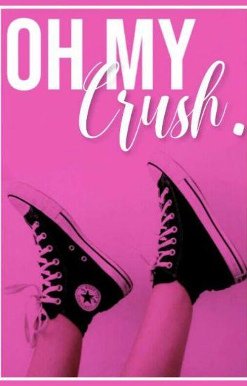 Oh my crush.