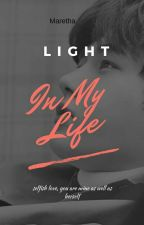 Light In My Life by maretha__1994