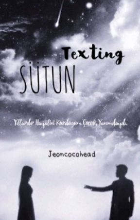 Sütun    Texting by jeoncocohead