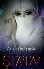 ŞİRİN by Mellifleous