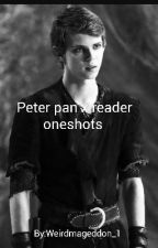 Peter pan x reader oneshots  by Alain_Elf
