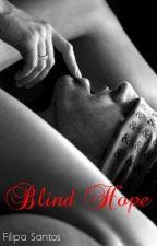 Blind Hope by FilipaSantos1992