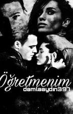 ÖĞRETMENİM by damlaaydin397