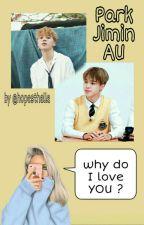 Why Do I Love YOU ? • JM×Reader by hopesthelle