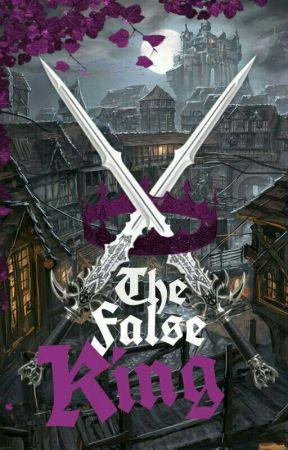 The False King: Shadows & Demons by UnluckyyMe