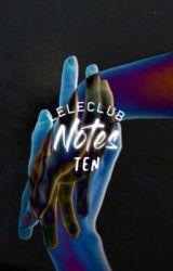 NOTES ; TEN by LOVEKENTA