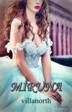 MİRUNA by villanorth
