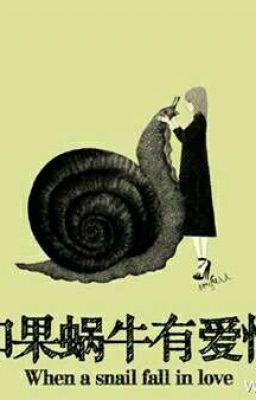 Đọc truyện Nếu ốc sên có tình yêu - Full