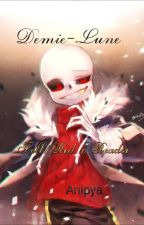 Demie-Lune {Fell/Red x Reader} by Anipya