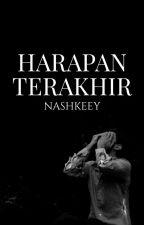 Harapan Terakhir by nashkeey