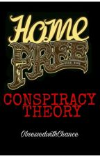 Home Free Conspiracy Theory by ObsessedwithChance
