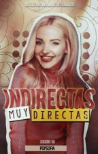 •Frases y indirectas muy directas• by popsofia