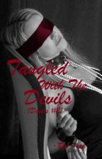 Tangled With The Devils (Devils #2) by Ra1_1ssa