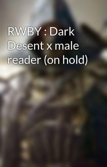 Team Rwby X Rejected Male Reader Wattpad
