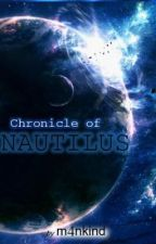 Chronicle of Nautilus by m4nkind