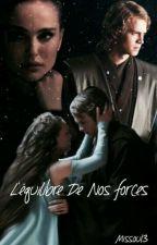L'Équilibre de nos Forces (Starwars) by Missou13