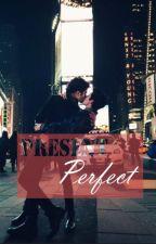 Present Perfect (HunHan) by VeniceDream