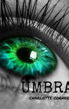 UMBRA by CharlotteCorner