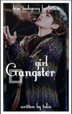 Gangster girl // K.TH ✔️ by kooklipp
