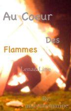 Au cœur des flammes  by empthyme