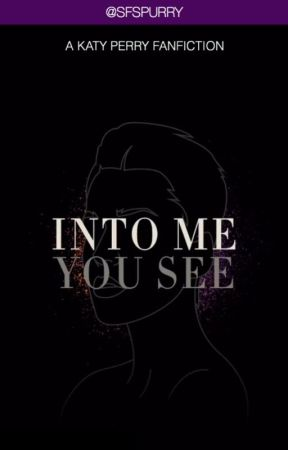 Into Me You See by sfspurry