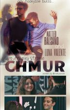 Po Drugiej Stronie Chmur | Luna & Matteo. by melawrote