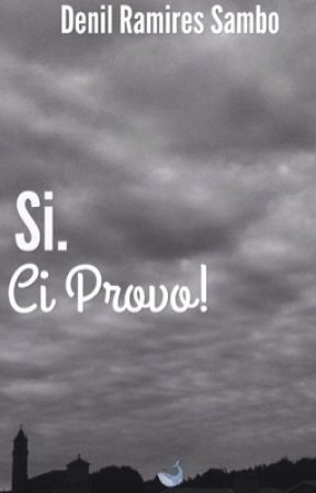 SI. Ci Provo by denilramiresambo