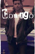 Contigo (A Tony Padilla Fanfiction) by MamiMalek