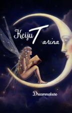 Keijutarina by Dreamnature