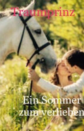 Traumprinz 👑 Ein Sommer zum verlieben💖 by Valerieturtlegirl