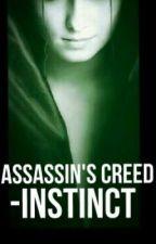 Assassin's Creed- Instinct by apinchofsalt