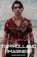 Tom Holland Imagines  by madi_1028