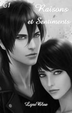 Tome 1: Drogo: Raisons et Sentiments (EN CORRECTION) by LyseBartholySpencer